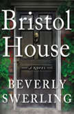 Bristol House, Beverly Swerling