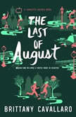 The Last of August, Brittany Cavallaro