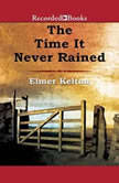 The Time It Never Rained, Elmer Kelton