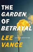 The Garden of Betrayal, Lee Vance