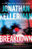 Breakdown An Alex Delaware Novel, Jonathan Kellerman