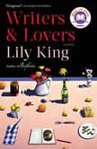 Writers & Lovers A Novel, Lily King