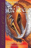 Guardians of GaHoole, Book Three The Rescue, Kathryn Lasky