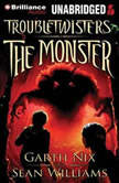 The Monster, Garth Nix