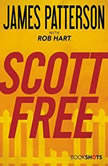 Scott Free, James Patterson
