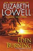 Eden Burning, Elizabeth Lowell
