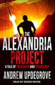 The Alexandria Project A Tale of Deception and Elections, Andrew Updegrove