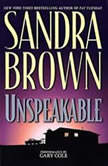 Unspeakable, Sandra Brown