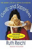 Garlic and Sapphires, Ruth Reichl