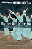 Ballet for Martha Making Appalachian Spring, Jan Greenberg