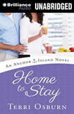 Home to Stay, Terri Osburn