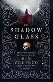 The Shadow Glass, Rin Chupeco