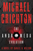 The Andromeda Evolution, Michael Crichton