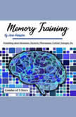Memory Training Everything about Hormones, Oxytocin, Pheromones, Cortisol, Estrogen, Etc., Jane Hampton