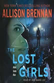 The Lost Girls, Allison Brennan