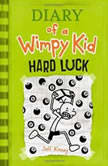 Hard Luck, Jeff Kinney