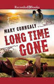 Long Time Gone, Mary Connealy