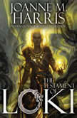 The Testament of Loki, Joanne M. Harris