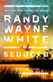 Seduced, Randy Wayne White