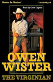 The Virginian, Owen Wister