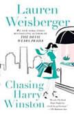 Chasing Harry Winston, Lauren Weisberger