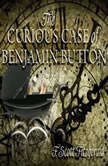 Curious Case of Benjamin Button, The, F. Scott Fitzgerald