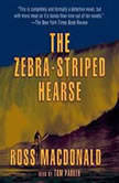 The Zebra Striped Hearse A Lew Archer Novel, Ross Macdonald