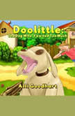 Doolittle: The Dog Who Yawned Too Much, Alli Goodhart