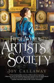 The Fifth Avenue Artists Society, Joy Callaway