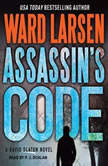 Assassin's Code A David Slayton Novel, Ward Larsen