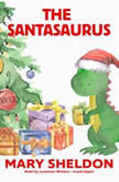 The Santasaurus, Mary Sheldon