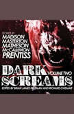 Dark Screams Volume Two, Shawntelle Madison