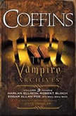 Coffins The Vampire Archives, Volume 3, Otto Penzler