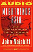 Megatrends Asia Eight Asian Megatrends That Are Reshaping Our World, John Naisbitt