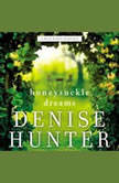 Honeysuckle Dreams, Denise Hunter