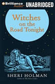 Witches on the Road Tonight, Sheri Holman