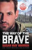 The Way of the Brave, Susan May Warren