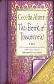 The Book of Tomorrow, Cecelia Ahern