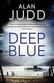 Deep Blue, Alan Judd