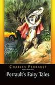 Perraults Fairy Tales