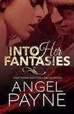 Into Her Fantasies, Angel Payne