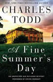 A Fine Summer's Day An Inspector Ian Rutledge Mystery, Charles Todd