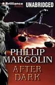 After Dark, Phillip Margolin