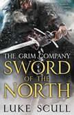 Sword of the North The Grim Company, Luke Scull