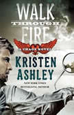Walk Through Fire, Kristen Ashley