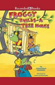 Froggy Builds a Treehouse, Jonathan London