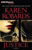Justice, Karen Robards