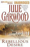 Rebellious Desire, Julie Garwood