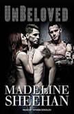 Unbeloved, Madeline Sheehan