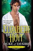 Duke of Desire, Elizabeth Hoyt